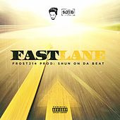 Play & Download Fast Lane by Frost214 | Napster