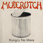 Play & Download Hungry No More by Mudcrutch | Napster