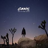 Do It for Love by Gemini