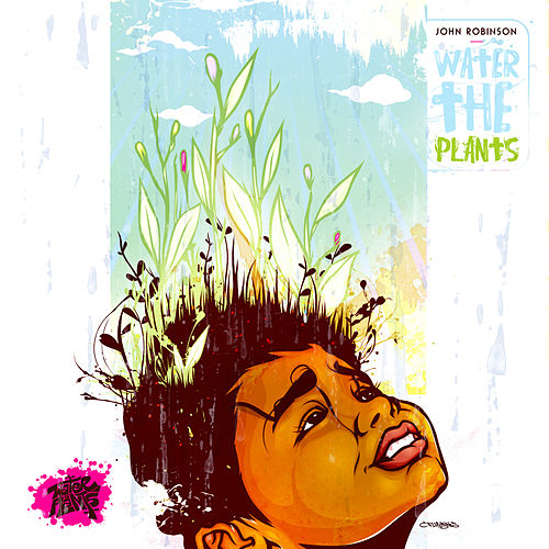 Water the Plants by John Robinson