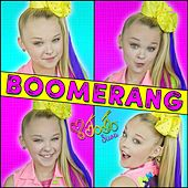 Play & Download Boomerang by JoJo Siwa | Napster