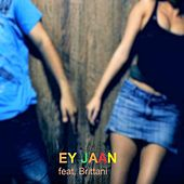 Ey Jaan (feat. Brittani) by Kamyr