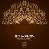 Play & Download Mental Journey by Technoflow | Napster