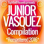 Play & Download Junior Vasquez Compilation by Junior Vasquez | Napster