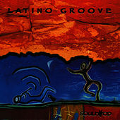 Play & Download Latino Groove by Soulfood | Napster