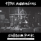 Play & Download S+@dium Rock : Five Nights at the Opera by Titus Andronicus | Napster