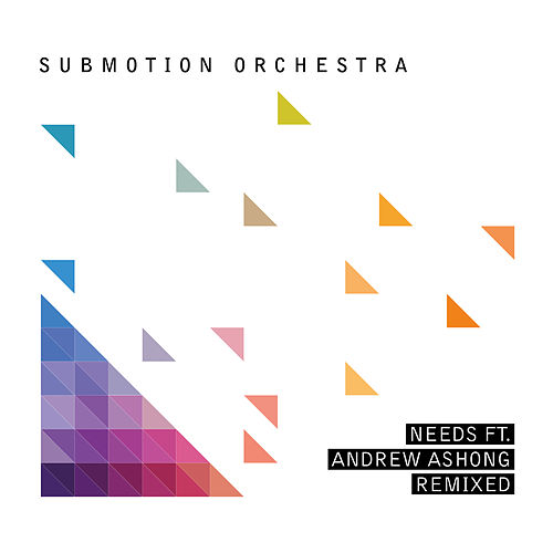 Needs Remixed by Submotion Orchestra