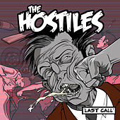 Play & Download Last Call by The Hostiles | Napster