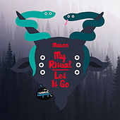 Play & Download My Ritual / Let It Go by Mason | Napster