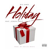 Play & Download Holiday by Big James | Napster
