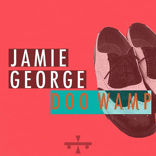 Doo Wamp by Jamie George
