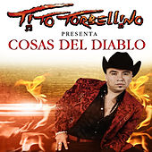 Play & Download Cosas Del Diablo by Tito Y Su Torbellino | Napster