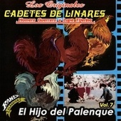 El Hijo del Palenque by Los Cadetes De Linares