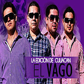 Play & Download El Vago by La Edicion De Culiacan | Napster