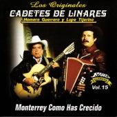 Monterrey Como Has Crecido by Los Cadetes De Linares