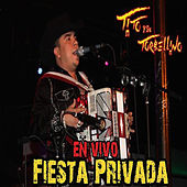 Play & Download Fiesta Privada (En Vivo) by Tito Y Su Torbellino | Napster