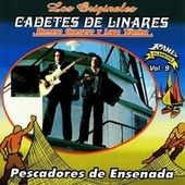 Play & Download Pescadores de Ensenada by Los Cadetes De Linares | Napster
