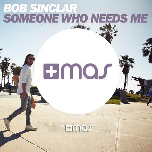 Someone Who Needs Me de Bob Sinclar