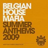 Belgian House Mafia Summer Anthems 2009 by Various Artists