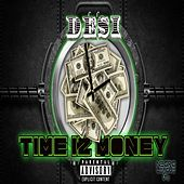 Play & Download Time Iz Money by Desi | Napster