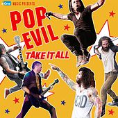 Play & Download Take It All by Pop Evil | Napster