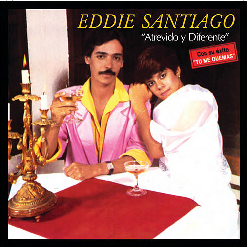 Play & Download Atrevido Y Diferente by Eddie Santiago | Napster