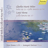 Widor & Vierne: French Works For Cello and Piano Vol. 1 by Peter Bruns