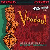 Play & Download Voodoo! by Robert Drasnin | Napster
