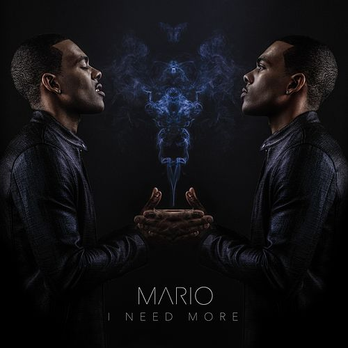 I Need More - Single von Mario