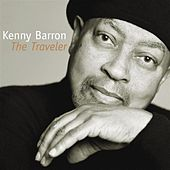 Play & Download The Traveler by Kenny Barron | Napster
