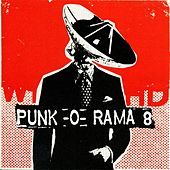 Play & Download Punk-O-Rama 8 by Various Artists | Napster