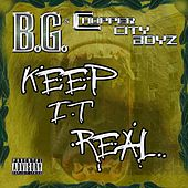 Play & Download Keep It Real [Gar & Snipe Feat. B.G. & Alfamega] by B.G. | Napster