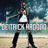 Play & Download I'm Alive/The Word - Single by Deitrick Haddon | Napster