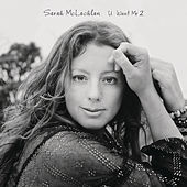Play & Download U Want Me 2 by Sarah McLachlan | Napster