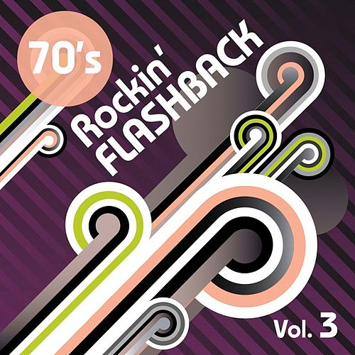 1970's: Rockn' Flashback Vol 3 by Various Artists