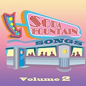 Soda Fountain Songs Vol 2 by Various Artists