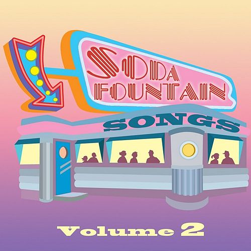 Play & Download Soda Fountain Songs Vol 2 by Various Artists | Napster