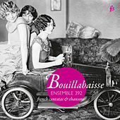 Play & Download Bouillabaisse: French Cantatas & Chansons by Various Artists | Napster