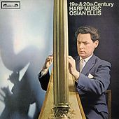 Play & Download 19th and 20th-Century Harp Music by Osian Ellis | Napster