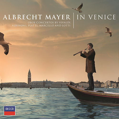 Play & Download In Venice by Albrecht Mayer | Napster