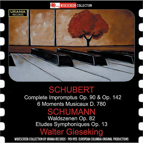 Play & Download Schubert & Schumann: Piano Works by Walter Gieseking | Napster