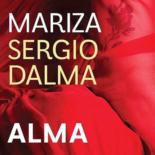 Play & Download Alma (com Sergio Dalma) by Mariza | Napster