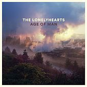 Play & Download Age of Man by The Lonelyhearts | Napster