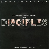 Play & Download Confirmation: Book Of Songs Vol. III by Darrell McFadden and The Disciples | Napster