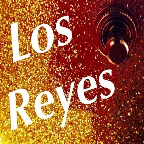 Los Reyes by Los Reyes