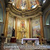 Cantos Católicos, Vol. 2 by Various Artists