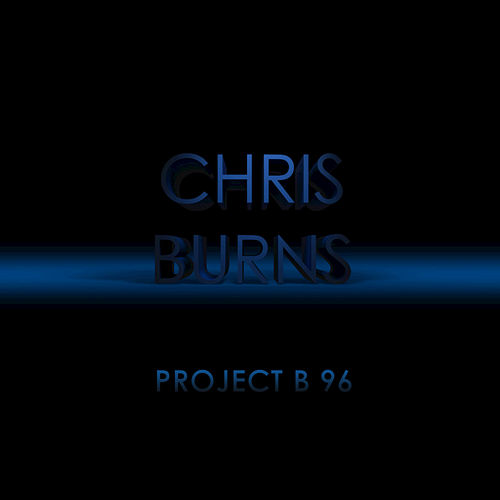 Play & Download Project B 96 by Chris Burns | Napster