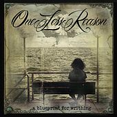 Play & Download A Blueprint for Writhing by One Less Reason | Napster