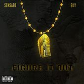Play & Download Figure It Out by Sensato | Napster