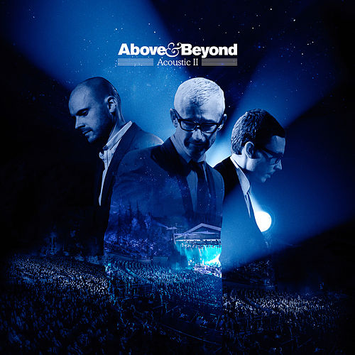 Play & Download Acoustic II by Above & Beyond | Napster